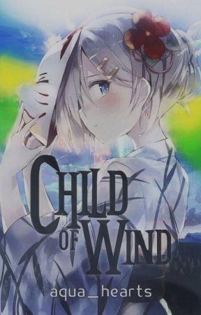 Child of Wind [An Akatsuki No Yona Fanfiction] by Aqua_Hearts