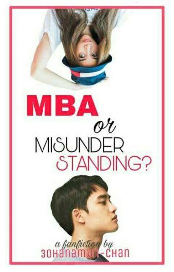 MBA or Misunderstanding???