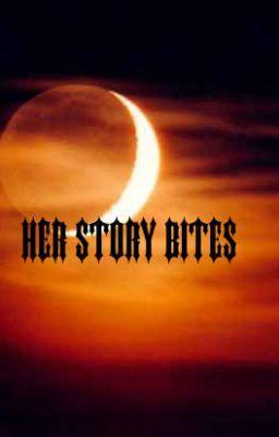 Her Story Bites.