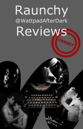 Raunchy Reviews