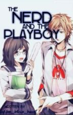 The Nerd And The Playboy by Jojodaff