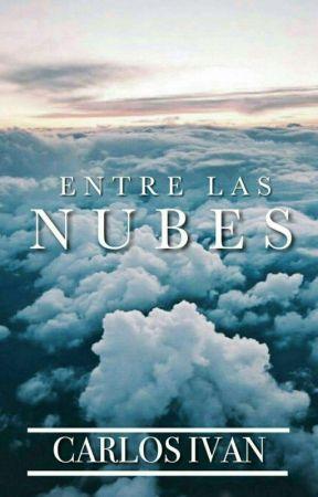 Entre las Nubes [EDITANDO] by CarlosIvanLaparraVaz
