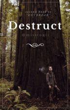 Destruct by misstonii