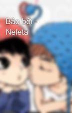Bảo bối - Neleta by LadyMelida
