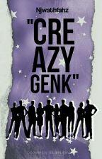 """Creazy Genk"" by Njwathfahz"