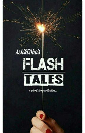 Flash Tales by AnAspiringSoul