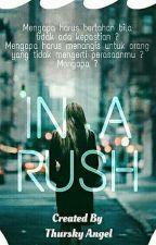 In A Rush by ThurskyAngel