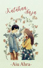 Katakan Saja [available on BBM Webcomics] by yooahra03