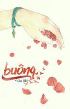 [Hoàn] Buông by Ha_Van