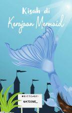 """Mermaid In Love The Movie """" kisah kerajaan mermaid """" by natdin_"""