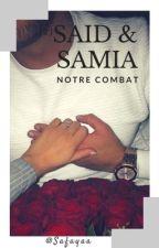 {2} Said&Samia : notre combat.  by Safayaa