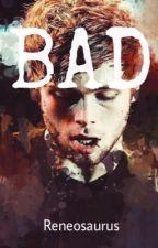 Bad  // Luke H. by RENEOSAURUS