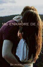 Me Enamore De El  by romeliannys
