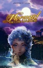 Mermaid: The Land Adventure by ZhaneyFiel