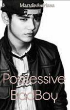 Possessive BadBoy by MarselinAndriana