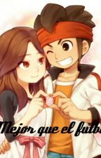 Mejor que el futbol Mark/Nelly Endou/Natsumi by thefandomhaven