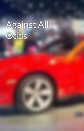 Against All Odds by Kittenlover