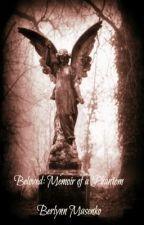 Beloved: Memoir of a Phantom by BerlynnMasenko