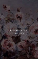 possessive.| jikook (currently editing) by chimaesthetic