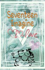 SEVENTEEN IMAGINE by ZahraIsmie
