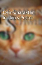 Dein Charakter in Harry Potter by Flammenschweif11