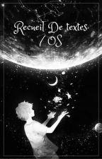 Recueil De textes / OS by XluluMcveyXD