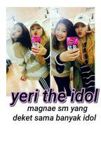 yeri the idol ; yerim by wanna-oneu
