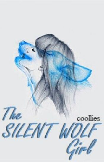 The Silent Wolf Girl