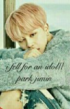 i fell for an idol// park jimin by bisamegban
