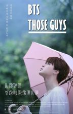 BTS - THOSE GUYS by darkblue1306