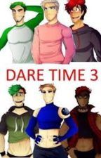 Dare time 3 by septiplier_antiplier