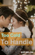 Too Cold to Handle by rainhujan