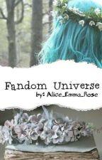 Fandom Universe ⭐ by Alice_Emma_Rose