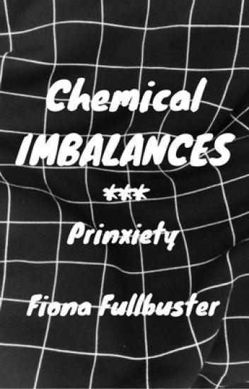 Chemical Imbalances --- Prinxiety (Prince X Anxiety