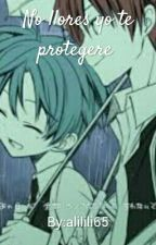 no llores yo te protegere  by alilili65