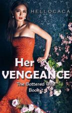 Her Vengeance  (TBW book 2) by RicNel13