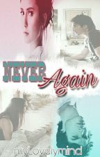 Never Again by _myLovelymind