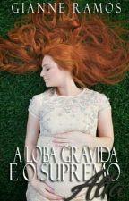 A loba grávida e o Supremo Alfa by GianneRamos5