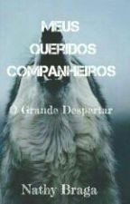 Meus Queridos Companheiros 2 by Nathybraga0
