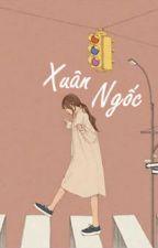 Xuân Ngốc - Phó Du  by rainlanhlung