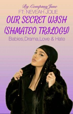 Our Secret Wish (Shmateo Trilogy) by CompanyJune