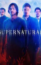 Supernatural Rp! by BlueOakStar2