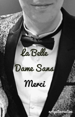 La Belle Dame Sans Merci // Phan by notquitecreative