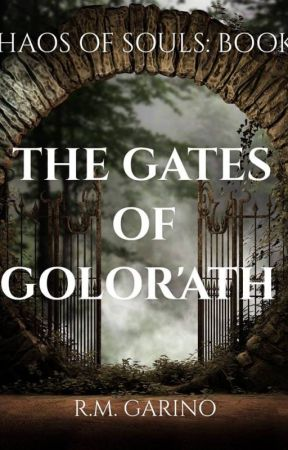 The Gates of Golor'ath (Chaos of Souls Book 1) by RMGarino