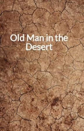 Old Man in the Desert by RionWeber