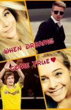 When Dreams Come True♡-Marco Reus FF by xX_MarcoReus4ever_xX