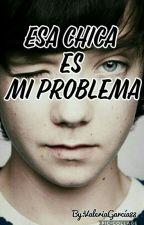 Esa Chica Es Mi Problema(Asa Butterfield Y Tú) by ValeriaGarcia88