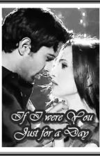 ArShi SS: If I Were You Just For A Day [COMPLETE] by SmitakshiGuha