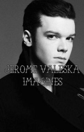 Jerome Valeska Imagines - Jealous - Wattpad