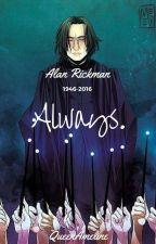 Always. by QueenAmeline